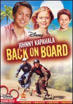 Johnny Kapahala: Back on Board - Eric Bross