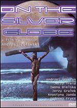 On the Silver Globe - Andrzej Zulawski