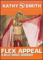 Kathy Smith: Flex Appeal - A Belly Dance Workout