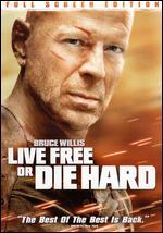 Live Free or Die Hard [P&S] - Len Wiseman