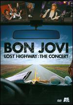Bon Jovi-Lost Highway: the Concert