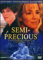 Semi-Precious
