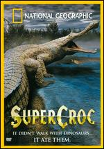 National Geographic: Super Croc -