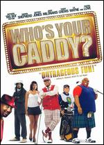 Who's Your Caddy? - Don Michael Paul