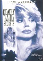 Deadly Family Secrets
