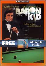 The Baron and the Kid With Bonus Cd: the Greatest Hits of Johnny Cash V.1