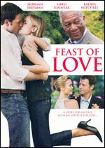 Feast of Love - Robert Benton