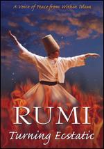 Rumi: Turning Ecstatic - Stephen Roloff; Tina Petrova