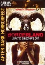 After Dark Horrorfest: Borderland [Dvd]