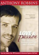 Anthony Robbins: Love and Passion - Your Journey to Lasting Connection and Fulfillment