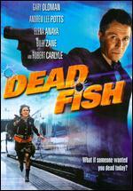 Dead Fish - Charley Stadler