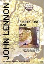 Classic Albums: John Lennon - Plastic Ono Band - Matthew Longfellow
