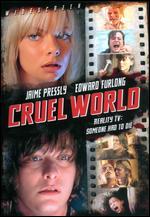 Cruel World - Kelsey T. Howard