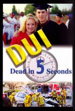 DUI: Dead in 5 Seconds -