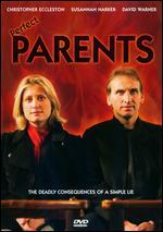 Perfect Parents - Joe Ahearne