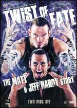 Wwe: Twist of Fate-the Matt & Jeff Hardy Story