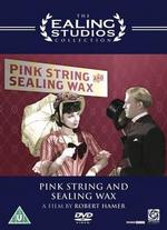 Pink String and Sealing Wax