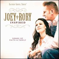 Inspired: Songs of Faith & Family - Joey + Rory