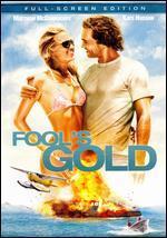 Fool's Gold [P&S]
