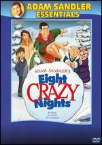 Eight Crazy Nights [with Zohan Movie Ticket]