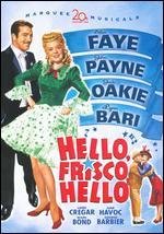 Hello, Frisco, Hello - H. Bruce Humberstone