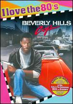 Beverly Hills Cop [I Love the 80's Edition]