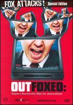Outfoxed: Rupert Murdoch's War on Journalism-Fox Attacks Special Edition