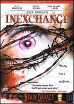 Inexchange: Director's Cut