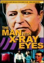 The Man with X-Ray Eyes - Roger Corman