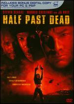 Half Past Dead [Includes Digital Copy]