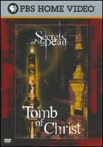 Secrets of the Dead: Tomb of Christ