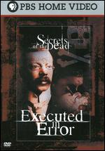 Secrets of the Dead: Executed in Error - Andy Webb