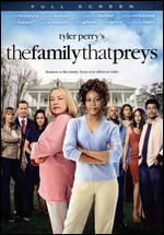 Tyler Perry's The Family That Preys [P&S] - Tyler Perry