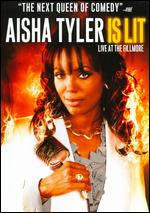 Aisha Tyler: Is Lit: Live at the Fillmore - Kerry Asmussen