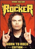 The Rocker [Born to Rock Edition] [2 Discs]