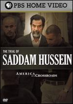 America at a Crossroads: The Trial of Saddam Hussein