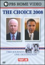 Frontline: The Choice 2008 - Michael Kirk