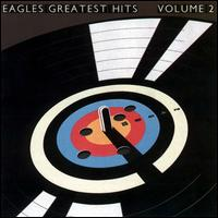Greatest Hits, Vol. 2 - Eagles
