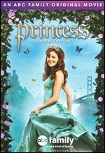 Princess: A Modern Fairytale - Mark Rosman