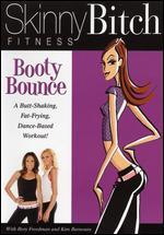 Skinny Bitch Fitness: Booty Bounce