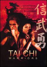 Tai Chi Warriors - Tuen-Pin Yang
