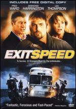 Exit Speed [Includes Digital Copy]