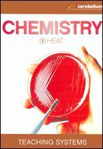 Teaching Systems: Chemistry Module 5 - Heat