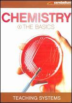 Teaching Systems: Chemistry Module 1 - The Basics