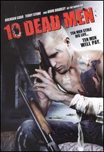 10 Dead Men - Ross Boyask