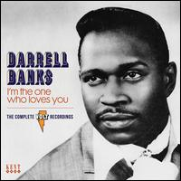 I'm the One Who Loves You: The Complete Volt Recordings - Darrell Banks