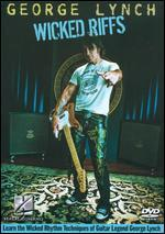 George Lynch: Wicked Riffs