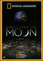 National Geographic: Direct from the Moon