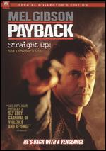 Payback: Straight Up - The Director's Cut - Brian Helgeland