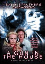 Gun in the House